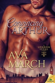 Convincing Arthur ebook by Ava March