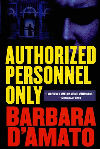 Authorized Personnel Only eBook by Barbara D'Amato