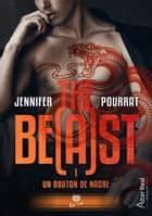Un bouton de nacre - The Be(a)st, T1 eBook by Jennifer Pourrat