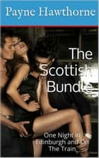 The Scottish Bundle ebook by Payne Hawthorne