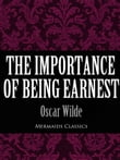 The Importance of Being Earnest (Mermaids Classics)