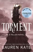 Torment - Book 2 of the Fallen Series ebook by Lauren Kate
