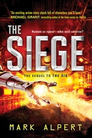 The Siege ebook by Mark Alpert