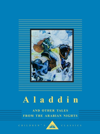 Aladdin and Other Tales from the Arabian Nights ebook by W. Heath Robinson