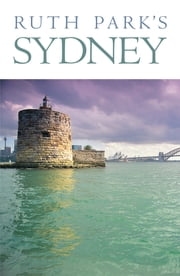 Ruth Park's Sydney ebook by Ruth Park