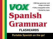 VOX Spanish Grammar Flashcards ebook by Vox