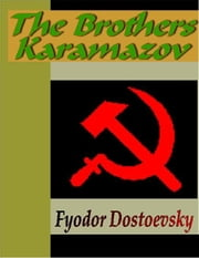 The Brothers Karamazov ebook by Dostoevsky, Fyodor Mikhailovich
