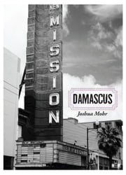 Damascus ebook by Joshua Mohr
