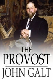 The Provost ebook by John Galt