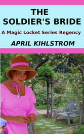 The Soldier's Bride ebook by April Kihlstrom