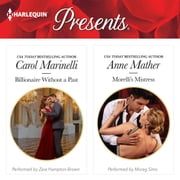 Billionaire Without a Past & Morelli's Mistress audiobook by Carol Marinelli, Anne Mather