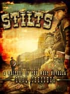Stilts ebook by Earl Chessher