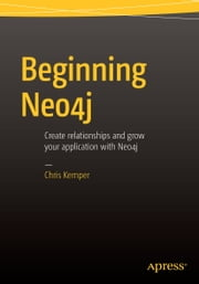 Beginning Neo4j ebook by Chris Kemper