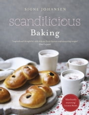 Scandilicious Baking ebook by Signe Johansen