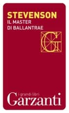 Il Master di Ballantrae ebook by Robert Louis Stevenson, Giovanni Baldi