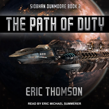 The Path of Duty audiobook by Eric Thomson