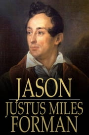 Jason - A Romance ebook by Justus Miles Forman