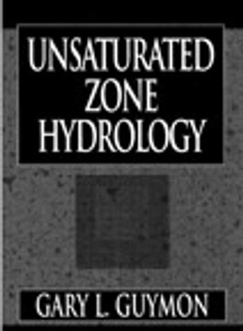 Unsaturated Zone Hydrology ebook by Gary L. Guymon