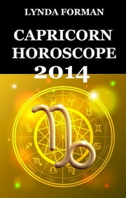 Capricorn Horoscope 2014 ebook by Lynda Forman