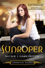 Sunroper ebook by Natalie J. Damschroder