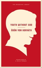 Youth Without God ebook by Odon Von Horvath