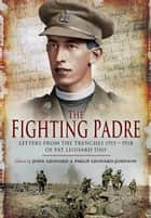 The Fighting Padre ebook by John Leonard,Philip  Leonard-Johnson