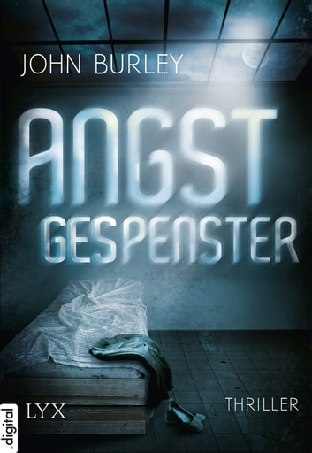 Angstgespenster ebook by John Burley
