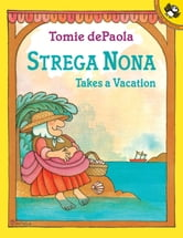 Strega Nona Takes a Vacation ebook by Tomie dePaola