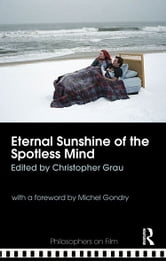 Eternal Sunshine of the Spotless Mind ebook by