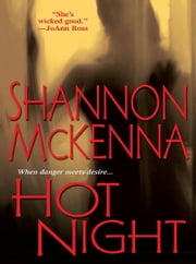 Hot Night ebook by Shannon Mckenna