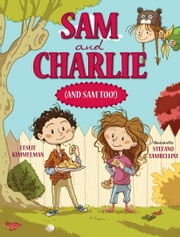 Sam and Charlie (and Sam Too!) ebook by Leslie Kimmelman