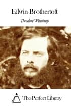Edwin Brothertoft ebook by Theodore Winthrop