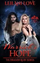Warrick's Hope ebook by Leilani Love
