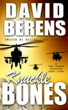 Knuckle Bones - A Troy Bodean Adventure, #0 ebook by David Berens