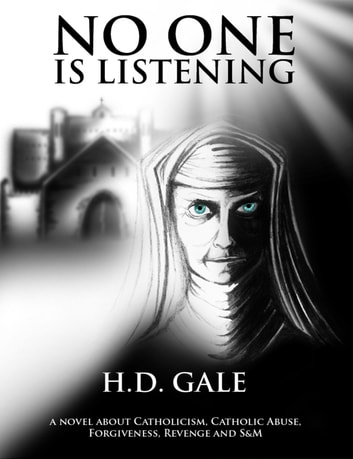 No One Is Listening ebook by HD Gale