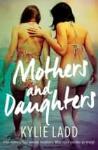 Mothers and Daughters ebook by