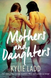 Mothers and Daughters ebook by Kylie Ladd