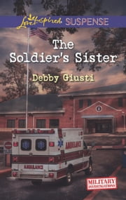 The Soldier's Sister ebook by Debby Giusti
