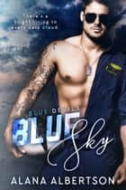 Blue Sky ebook by Alana Albertson