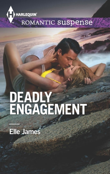 Deadly Engagement ebook by Elle James