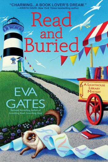 Read and Buried - A Lighthouse Library Mystery ebook by Eva Gates