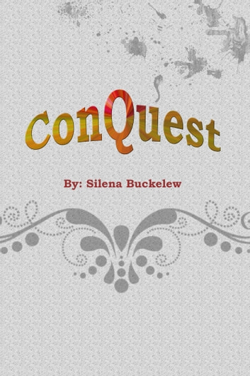 Conquest ebook by Silena Buckelew