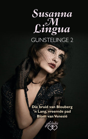 Susanna M Lingua Gunstelinge 2 ebook by Susanna M. Lingua