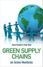 Green Supply Chains ebook by Stuart Emmett,Vivek Sood