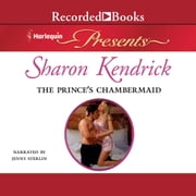 The Prince's Chambermaid audiobook by Sharon Kendrick