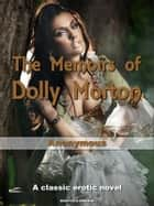 The Memoirs of Dolly Morton ebook by Anonymous