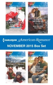 Harlequin American Romance November 2015 Box Set - Lone Star Twins\The Cowboy's Christmas Family\Her Holiday Rancher\The Surgeon's Christmas Baby ebook by Cathy Gillen Thacker, Donna Alward, Cathy McDavid,...