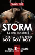 The Storm. La serie completa ebook by Samantha Towle