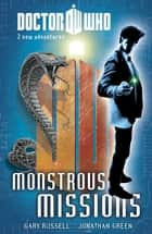 Doctor Who: Book 5: Monstrous Missions ebook by Gary Russell, Jonathon Green