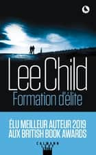 Formation d'élite ebook by Lee Child